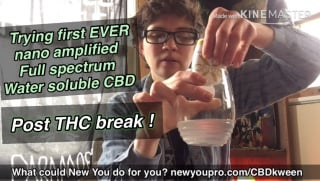 trying water soluble NANO AMPLIFIED full spectrum CBD post THC break