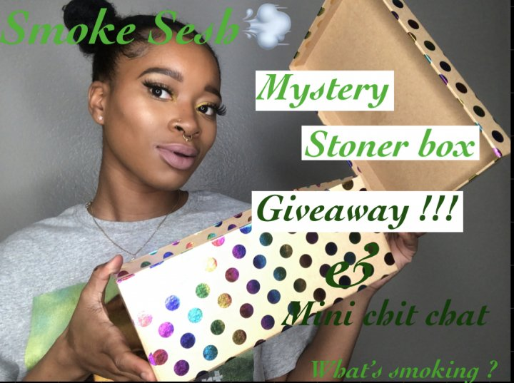 Smoke Sesh: 100 subscribers Mystery Stoner Box Giveaway (mini chit chat)