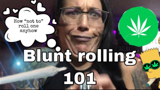 BLUNT ROLLING 101 (how not to roll)