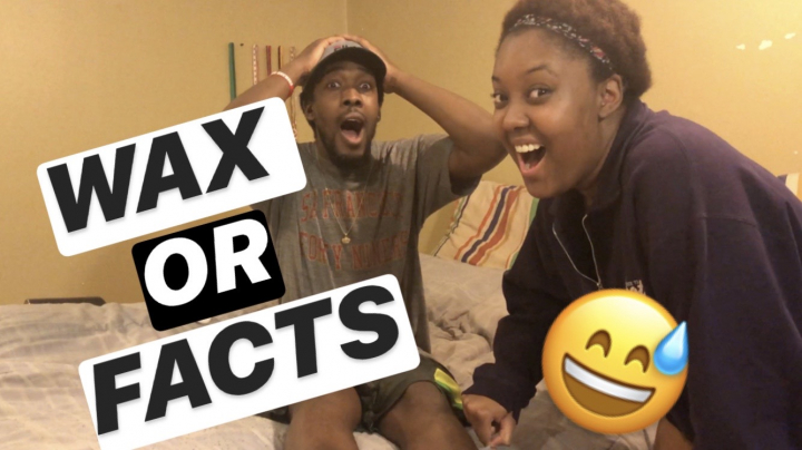 WAX OR FACTS!! || PuffPuffGyal