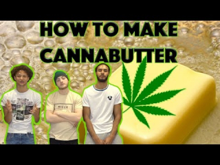 How to make cannabutter | spaceboyz
