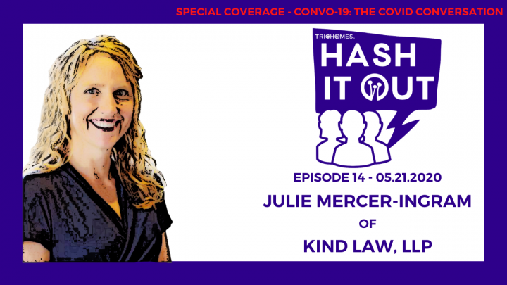 HASH IT OUT F. JULIE MERCER-INGRAM FROM KIND LAW & PROOF - CANNABIS LAW DURING COVID