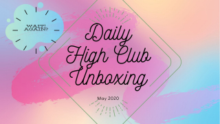 Daily High Club May 2020...Wait! Again?