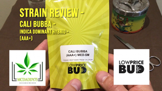 Cali Bubba - Indica Dominant Hybrid (AAA+) - from Low Price Bud - Strain Review