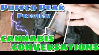 Puffco Peak Sneak Preview - Battery Powered Electronic Dab Rig - CANNABIS CONVERSATIONS