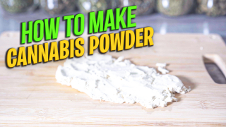 How To Make Cannabis Powder | How To Make Water-Soluble THC Powder