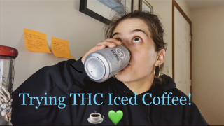 Trying THC Iced Coffee + a Rose Blunt!