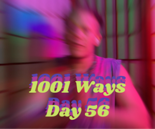 Mediate On This - 1001 Ways - Day 56 (Spread The Chi)