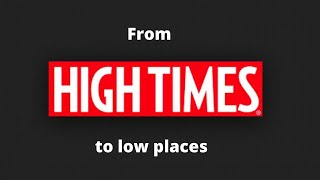High Times Under a Microscope with LA Cannabis News