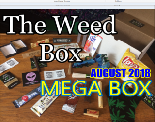 The MEGA Weed Box August 2018 Unboxing & Review
