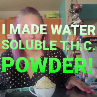 I made water soluble THC powder!