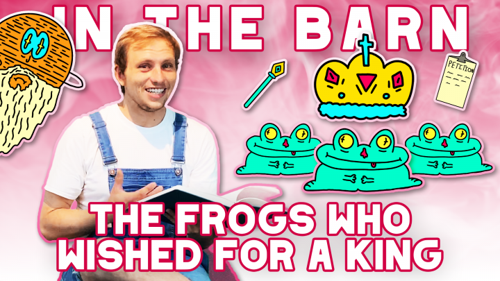 Story time with Haybale! // In The Barn: The Frogs Who Wished for a King