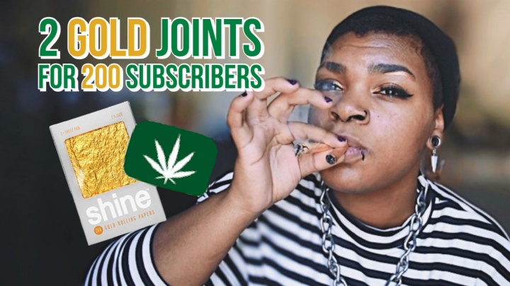 2 Gold Joints for 200 Subscribers!