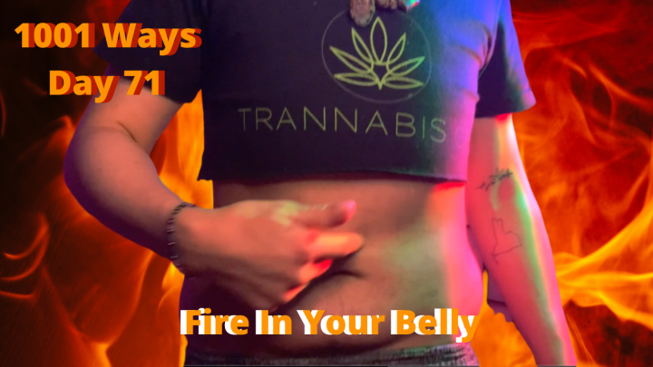 Fire In Your Belly - 1001 Ways