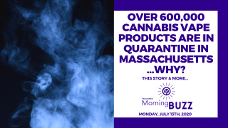 OVER 600,000 CANNABIS VAPE PRODUCTS ARE IN QUARANTINE IN MASSACHUSETTS | TRICHOMES Morning Buzz