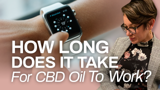 How Long Does it Take for CBD Oil to Work (Facts About CBD)