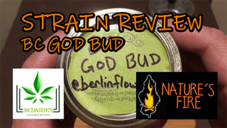 BC God Bud from Nature's Fire - Strain Review