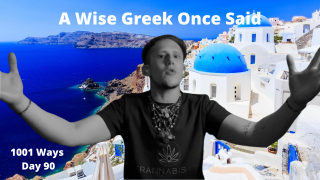 A Wise Greek Once Said - 1001 Ways
