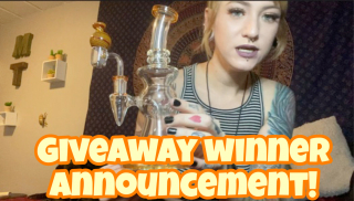 GIVEAWAY WINNER ANNOUNCEMENT FOR 420 SUBSCRIBERS!