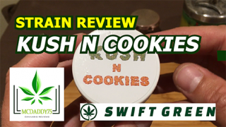 Kush N Cookies (Balanced Hybrid) from Swift Green - Strain Review