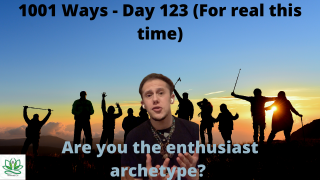 Are You The Enthusiast? IDGAF - 1001 Ways - Day 123 (Sorry it's out of order, long story)