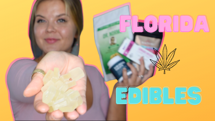 CANNABIS EDIBLES ARE COMING TO FLORIDA | WHAT TO BRANDS TO EXPECT