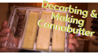 How to Decarb Cannabis and Make Butter