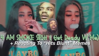 "LATE NIGHT SMOKE SESH + Reacting To ""Hits Blunt"" Memes While H1GH AF"