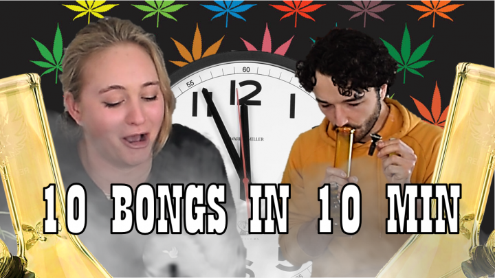 Get High With Us Again - 10 BONGS IN 10 MINUTES