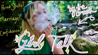 Girl Chat down by the Creek   Periods? Marriage? Spells?   Q&A