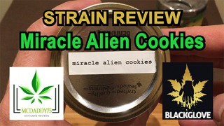 Miracle Alien Cookies (MAC) from Black Glove - Strain Review