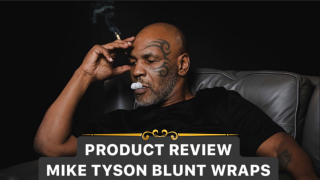 PRODUCT REVIEW | MIKE TYSON BLUNT WRAPS