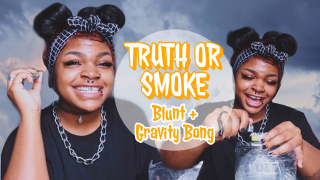 Truth or SMOKE (Gravity Bong)