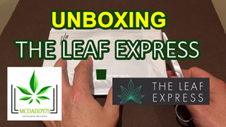 Unboxing! - My Package From THE LEAF EXPRESS - Mail Order Marijuana