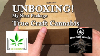 Unboxing! - My Package From True Craft Cannabis - Mail Order Marijuana