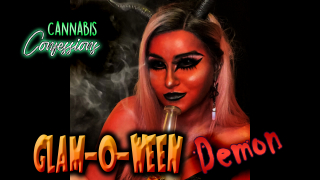 Cannabis Confessions: Glam-o-ween 2020 Demon & Dabs