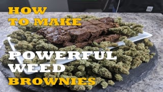 HOW TO MAKE POWERFUL WEED BROWNIES