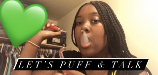 LET'S PUFF & SESH || PuffPuffGyal