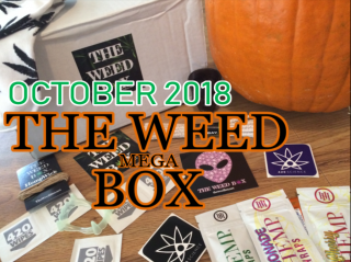 The MEGA Weed Box October 2018 Unboxing & Review