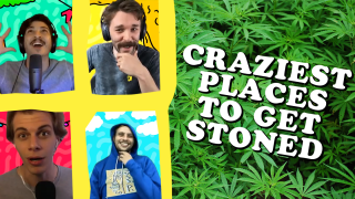 Craziest places to get stoned! // Salad Toss 06