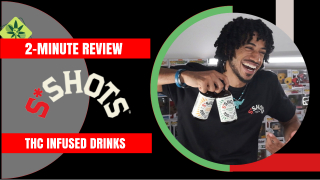 2-Minute Review: S*Shots (THC Infused Drink)