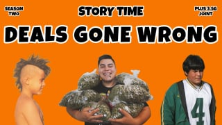 Deals Gone Wrong : STORY TIME