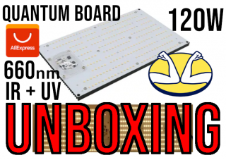 UNBOXING QUANTUM BOARD 120w LM301H 660nm IR UV FUULL SPECTRUM