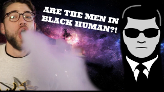 Are The Men in Black Aliens || Stoner Thoughts