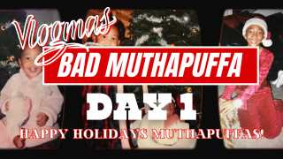 BAD MUTHAPUFFA Vlogmas Day 1 | Tyler Therapy