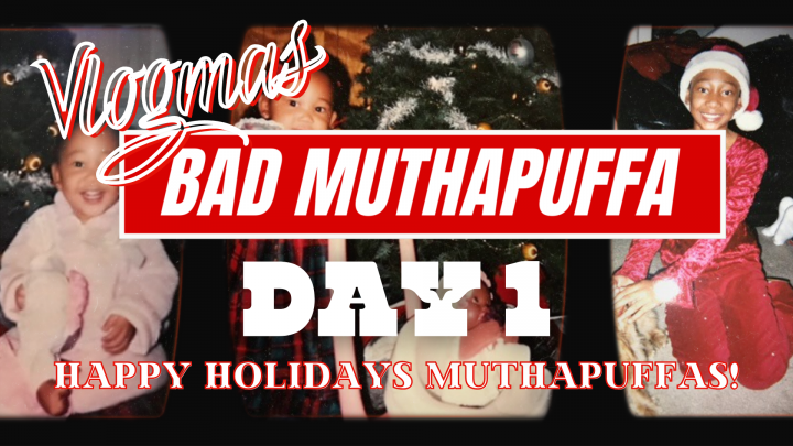 BAD MUTHAPUFFA Vlogmas Day 1   Tyler Therapy