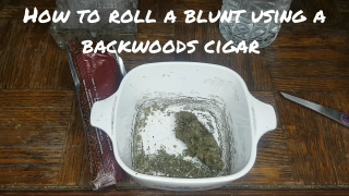 How to roll a blunt at home using a [BACKWOODS] cigar [tutorial]