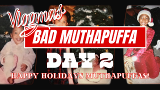 BAD MUTHAPUFFA Vlogmas Day 2 | Tyler Therapy