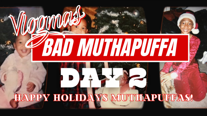 BAD MUTHAPUFFA Vlogmas Day 2   Tyler Therapy