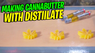 Making Cannabutter with Distillate | Cooking with Concentrate